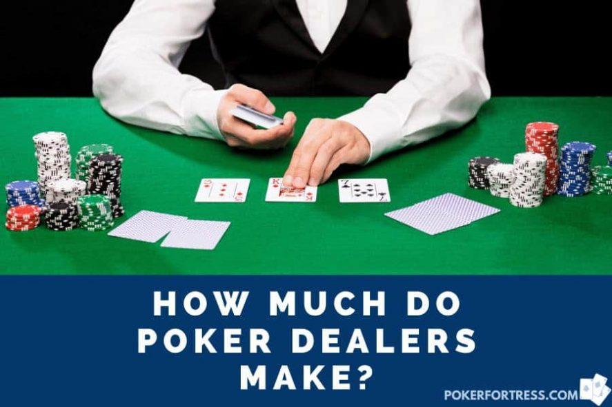 Berapa banyak yang dihasilkan dealer poker?